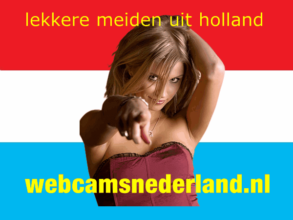 sex webcam porno gratis holland